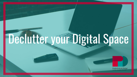 Declutter your Digital Space