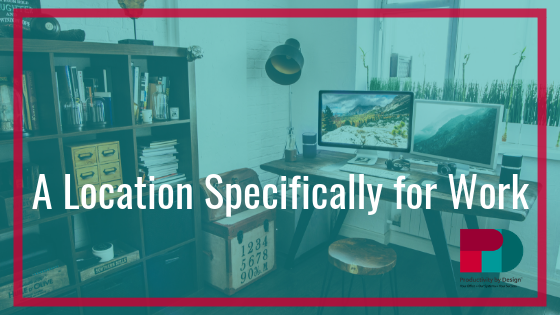 A Location Specifically for Work: Home Office